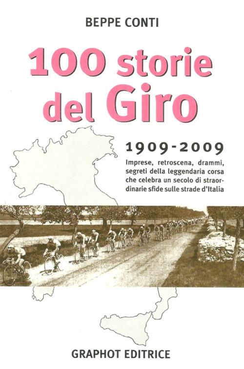 Cento storie del Giro, uno dei più bei libri del Giro d'Italia