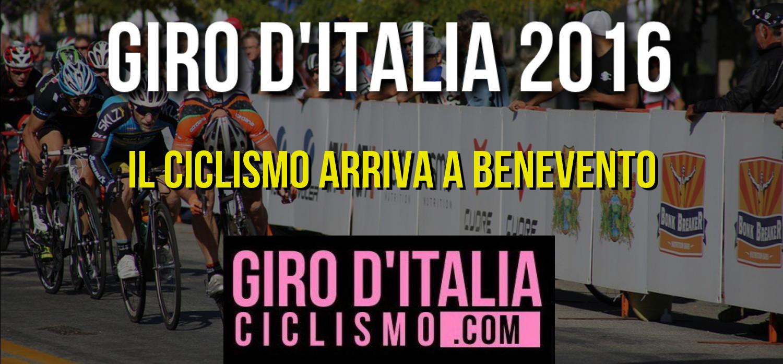 ciclismo giro 2016 arrivo benevento